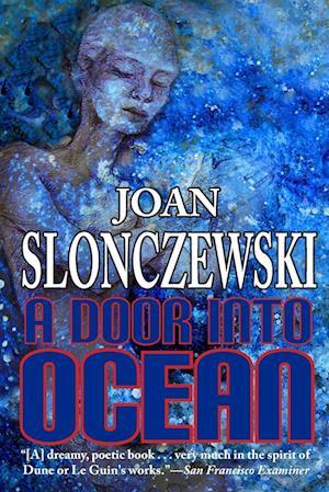 Bog, hæftet A Door Into Ocean af Joan Slonczewski