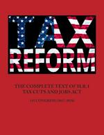 THE COMPLETE TEXT OF H.R.1 - TAX CUTS AND JOBS ACT