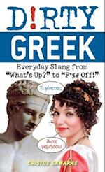 Dirty Greek (Dirty Everyday Slang)