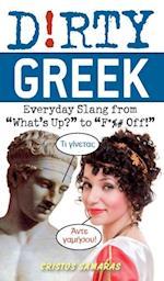 Dirty Greek (Dirty Everyday Slang)