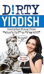 Dirty Yiddish (Dirty Everyday Slang)