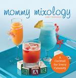 Mommy Mixology