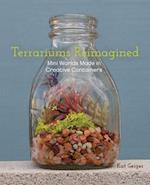 Terrariums Reimagined