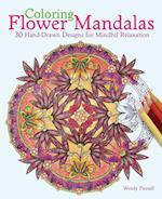 Coloring Flower Mandalas Adult Coloring Book af Wendy Piersall