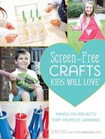 Screen-Free Crafts Kids Will Love af Lynn Lilly