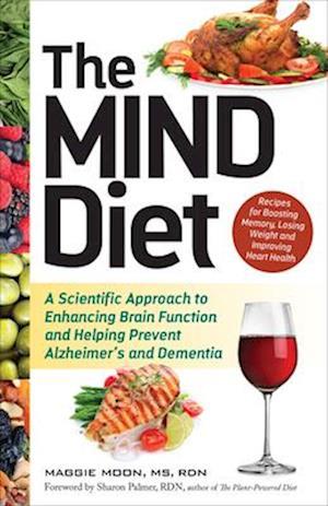 MIND Diet af MS Maggie Moon RDN
