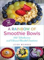 Rainbow of Smoothie Bowls