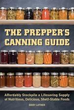 The Prepper's Canning Guide (Preppers)