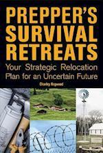 Prepper's Survival Retreats