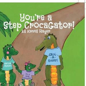 You're a Step CrocaGator