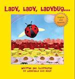 Lady, Lady, Ladybug af Gabriella Eva Nagy