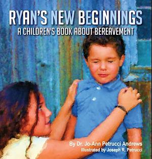 Bog, hardback Ryan's New Beginnings af Jo-Ann Andrews
