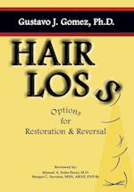Hair Loss: Options for Restoration & Reversal