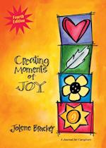 Creating Moments of Joy for the Person with Alzheimers or Dementia
