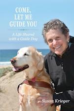 Come, Let Me Guide You af Susan Krieger