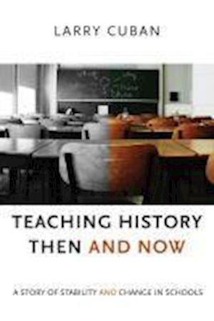 Teaching History Then and Now
