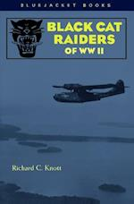 Black Cat Raiders of WW II af Richard C. Knott