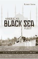 America's Black Sea Fleet af Robert Shenk