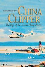 China Clipper af Robert Gandt