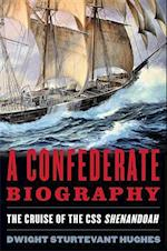 A Confederate Biography