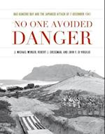 No One Avoided Danger (Pearl Harbor Tactical Studies Series)