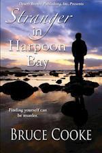 Stranger in Harpoon Bay af Bruce Cooke