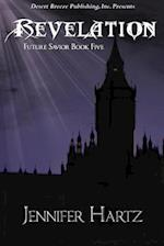 Future Savior Book Five af Jennifer Hartz