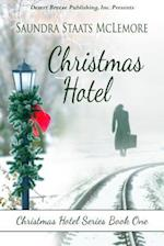 Christmas Hotel af Sandra Staats McLemore, Saundra Staats Mclemore