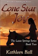 Lone Star Joy af Kathleen Ball