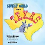 Sweet Child Born in Texas (Sweet Child Born in the United States)