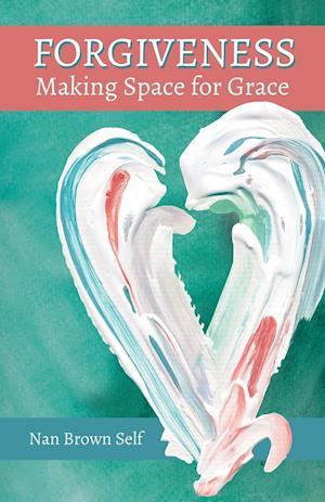 Bog, paperback Forgiveness af Nan Brown Self