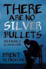 There Are No Silver Bullets