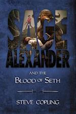 Sage Alexander and the Blood of Seth af Steve Copling
