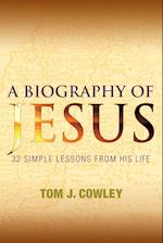 A Biography of Jesus