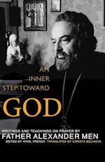 An Inner Step Toward God