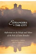 Strangers to the City (Voices from the Monastery)