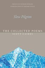 Slow Pilgrim (Paraclete Poetry)