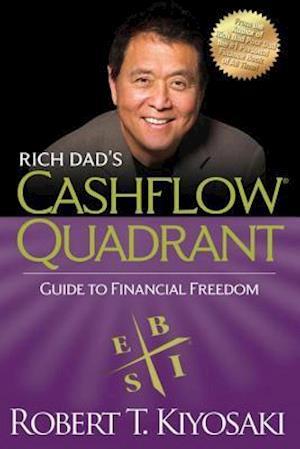 Rich Dad's Cashflow Quadrant af Robert T. Kiyosaki