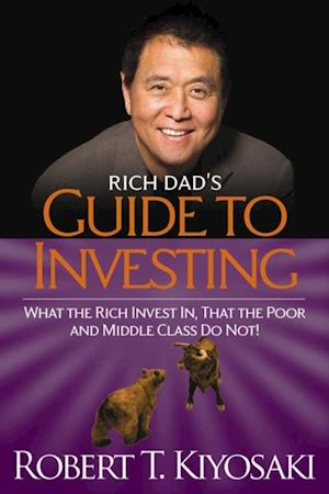 Rich Dad's Guide to Investing af Robert T. Kiyosaki