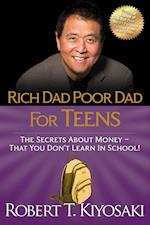 Rich Dad Poor Dad for Teens af Robert T Kiyosaki