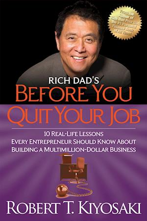 Bog, paperback Rich Dad's Before You Quit Your Job af Robert T Kiyosaki