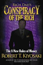 Rich Dad's Conspiracy of the Rich af Robert Kiyosaki