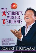 "Why ""A"" Students Work for ""C"" Students and Why ""B"" Students Work for the Government"
