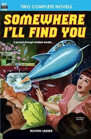 Somewhere I'll Find You & the Time Armada