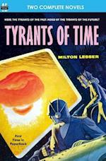 Tyrants of Time & Pariah Planet