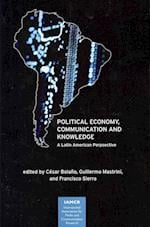 Political Economy, Communication and Knowledge (International Association for Media and Communication Research)