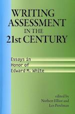 Writing Assessment in the 21st Century (Research and Teaching in Rhetoric and Composition)