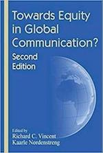 Towards Equity in Global Communication? (The Hampton Press Communication Series: International Communication)