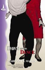 Dawn of the Dance af Marianne K Martin