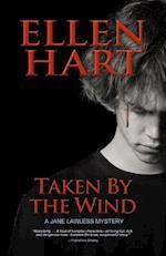 Taken by the Wind (Jane Lawless Mystery)